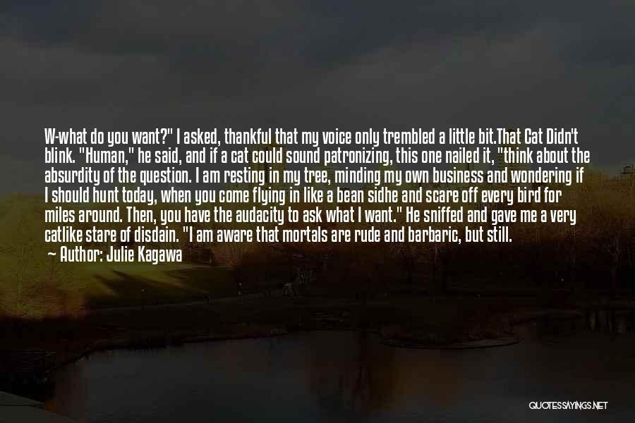What You Are Thankful For Quotes By Julie Kagawa
