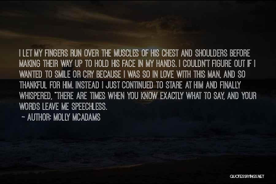 What You Are Thankful For Quotes By Molly McAdams