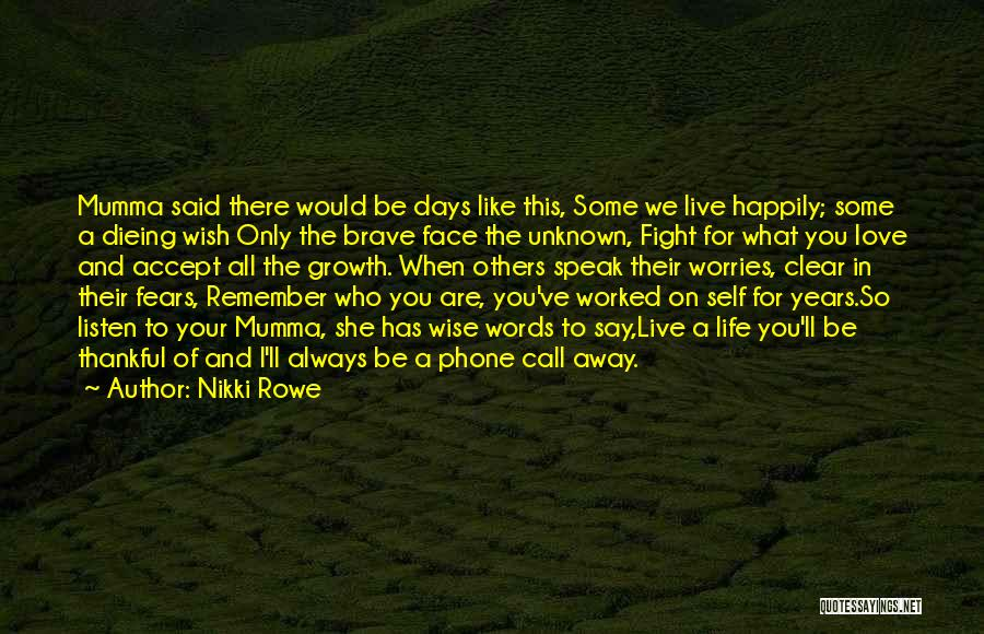 What You Are Thankful For Quotes By Nikki Rowe