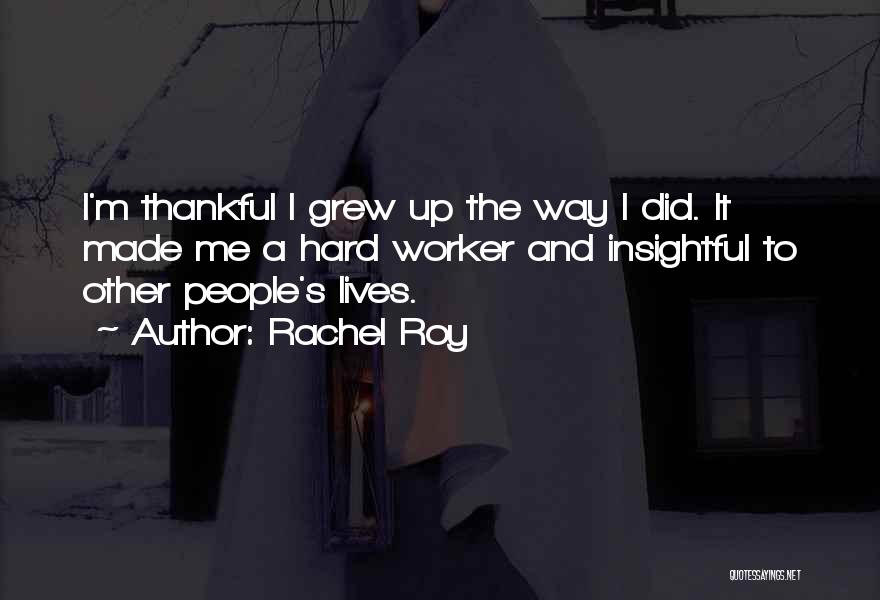 What You Are Thankful For Quotes By Rachel Roy