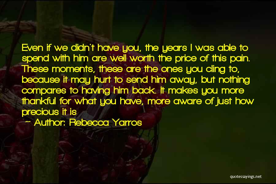 What You Are Thankful For Quotes By Rebecca Yarros