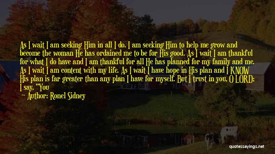 What You Are Thankful For Quotes By Ronel Sidney
