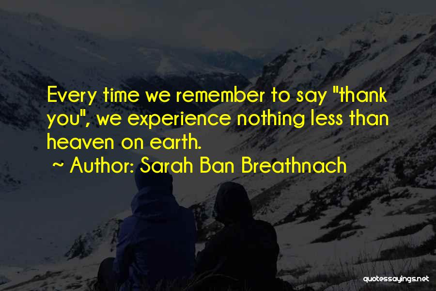 What You Are Thankful For Quotes By Sarah Ban Breathnach