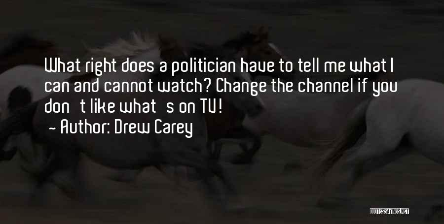 What You Cannot Change Quotes By Drew Carey