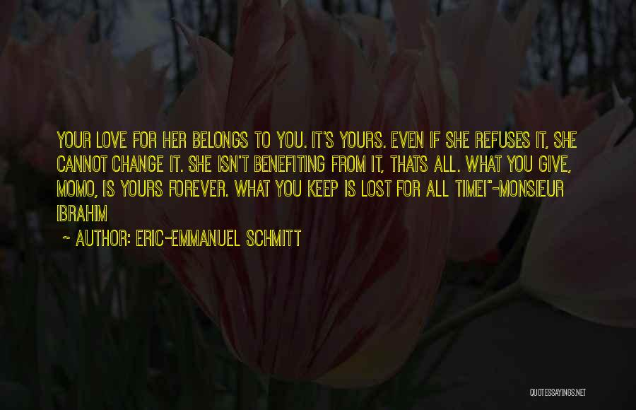 What You Cannot Change Quotes By Eric-Emmanuel Schmitt