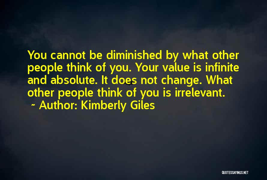 What You Cannot Change Quotes By Kimberly Giles