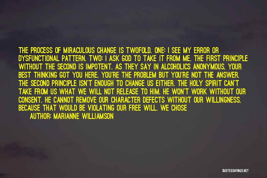 What You Cannot Change Quotes By Marianne Williamson