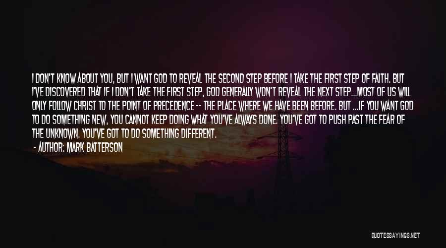 What You Cannot Change Quotes By Mark Batterson