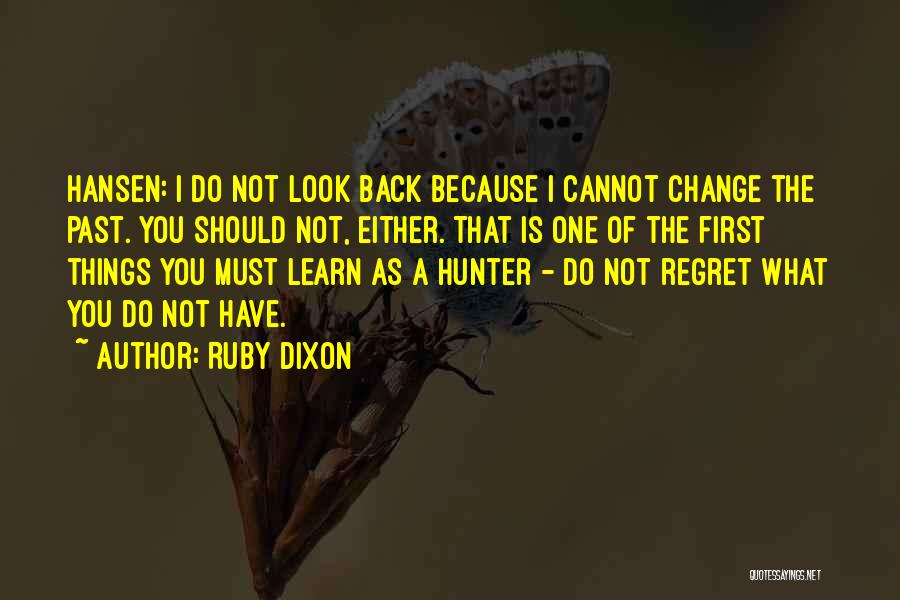 What You Cannot Change Quotes By Ruby Dixon