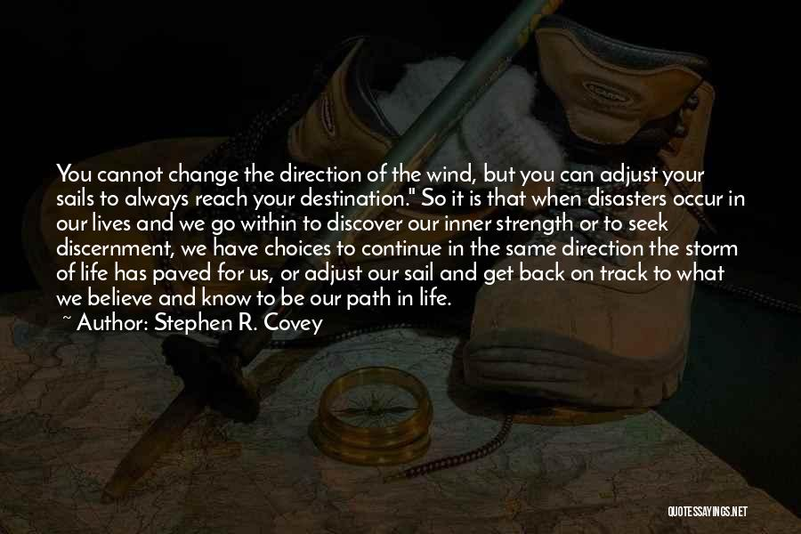 What You Cannot Change Quotes By Stephen R. Covey