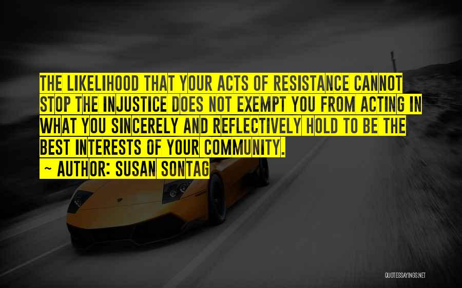 What You Cannot Change Quotes By Susan Sontag