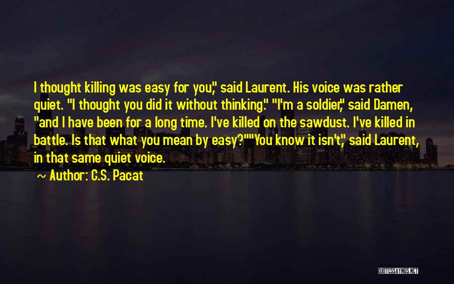 What You Know Quotes By C.S. Pacat