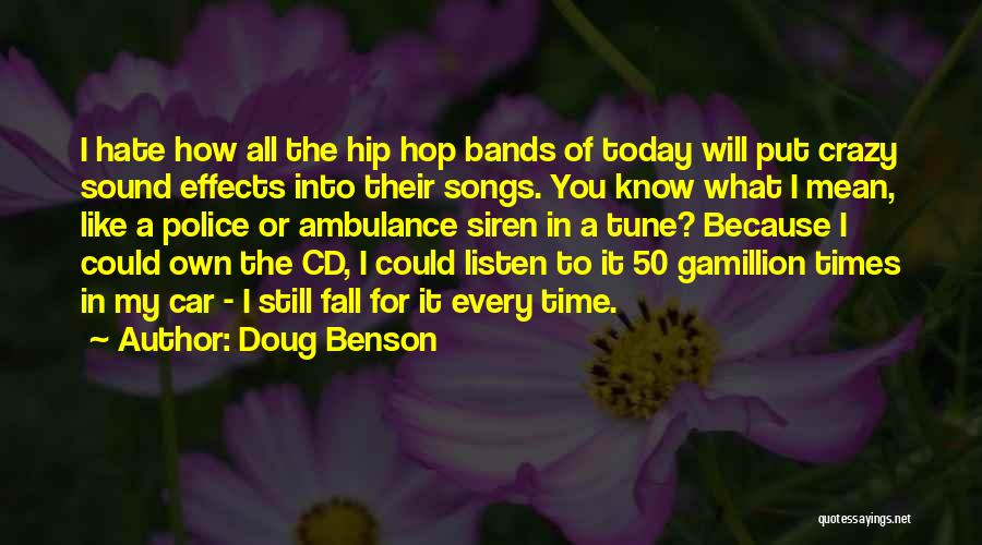 What You Know Quotes By Doug Benson