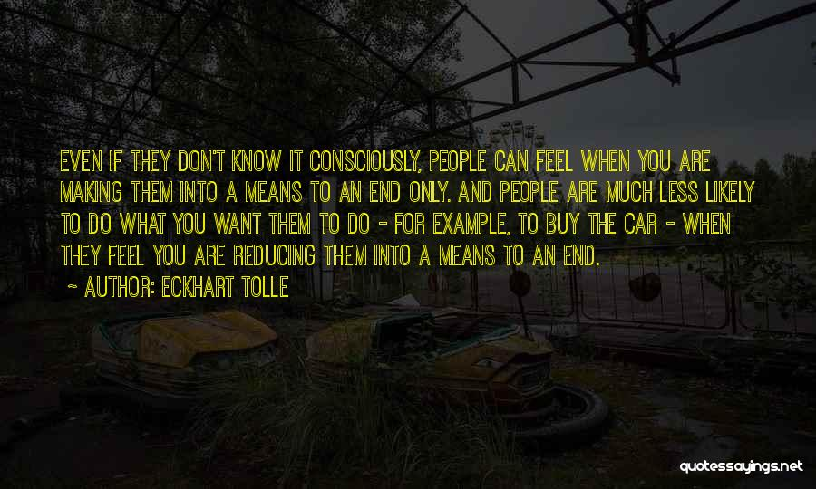 What You Know Quotes By Eckhart Tolle