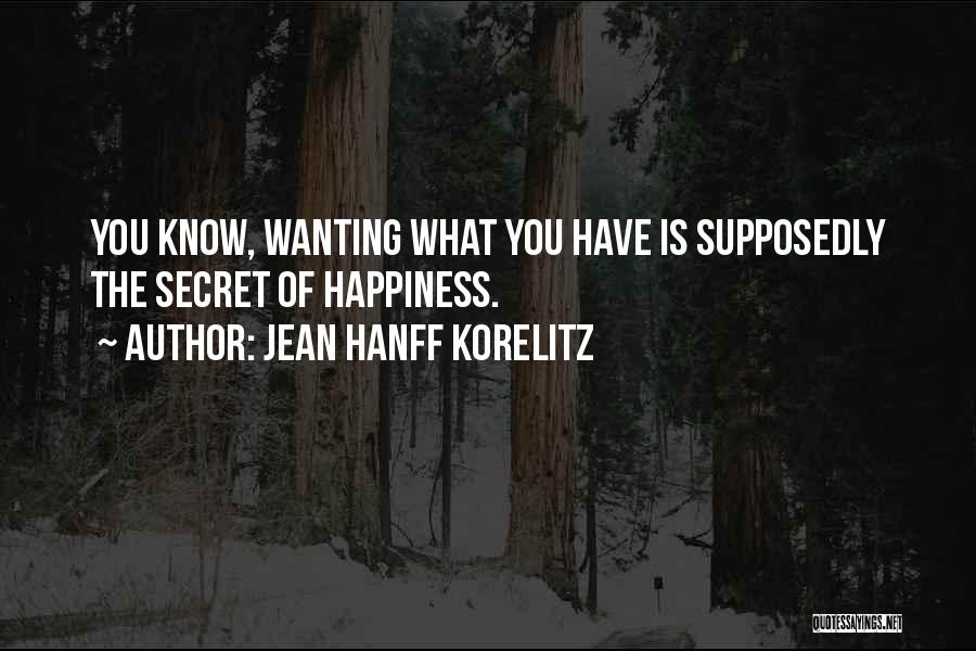 What You Know Quotes By Jean Hanff Korelitz