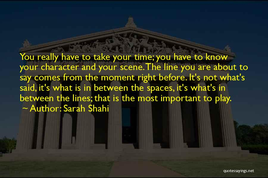 What You Know Quotes By Sarah Shahi
