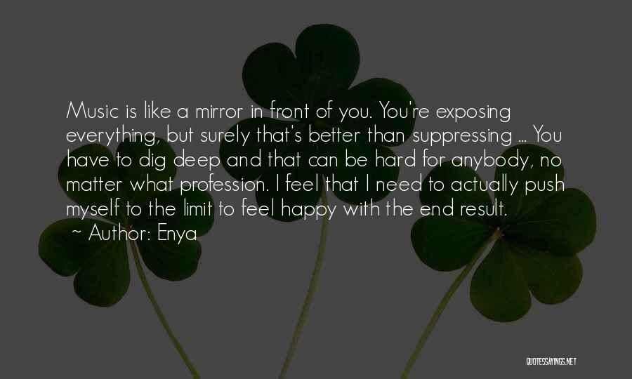 What You Need To Be Happy Quotes By Enya