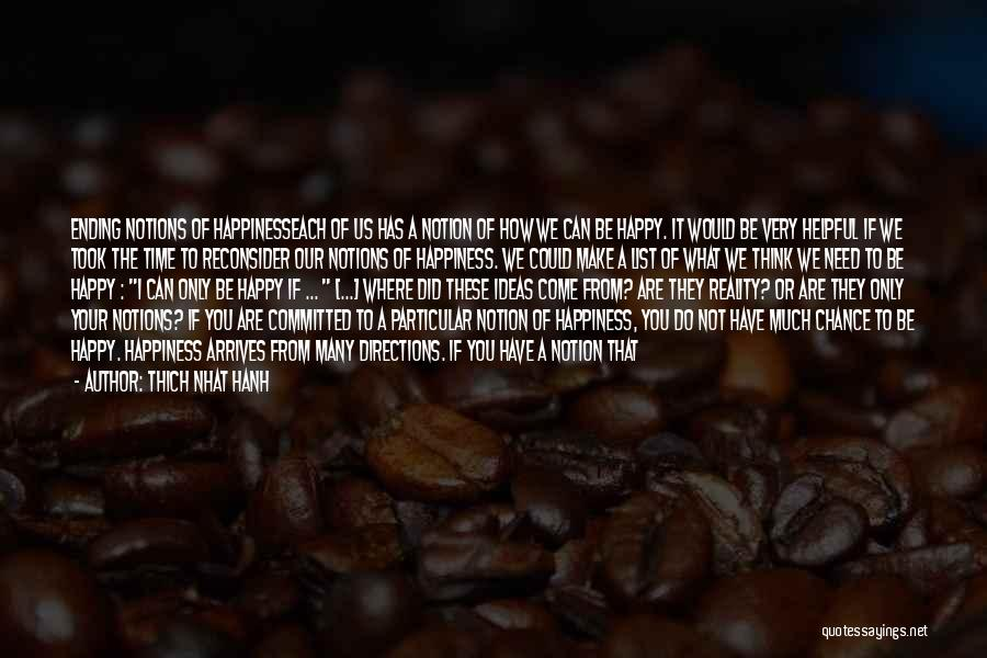 What You Need To Be Happy Quotes By Thich Nhat Hanh