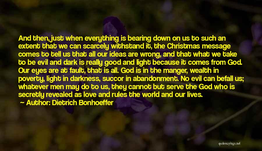 Whatever It May Be Quotes By Dietrich Bonhoeffer