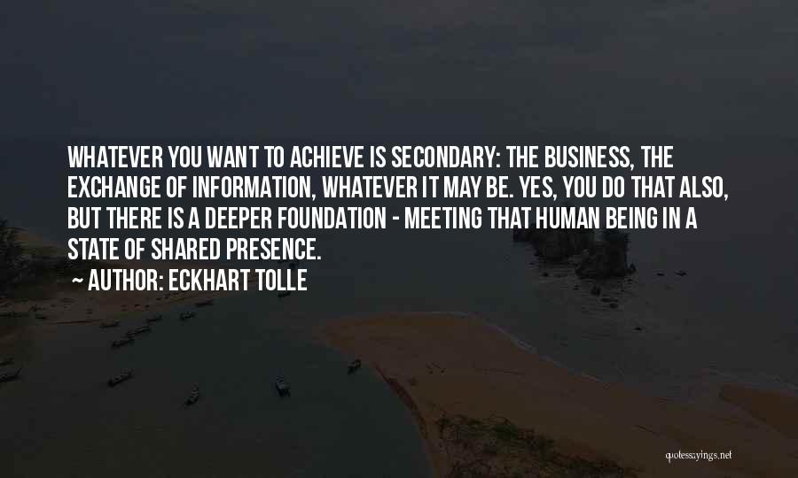 Whatever It May Be Quotes By Eckhart Tolle