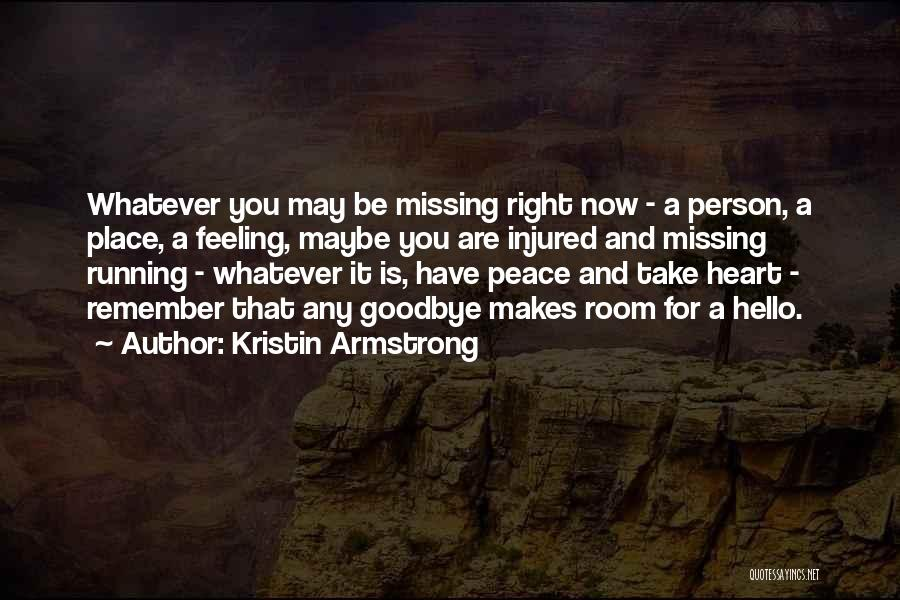 Whatever It May Be Quotes By Kristin Armstrong
