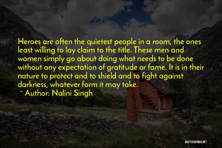 Whatever It May Be Quotes By Nalini Singh