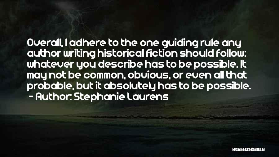 Whatever It May Be Quotes By Stephanie Laurens