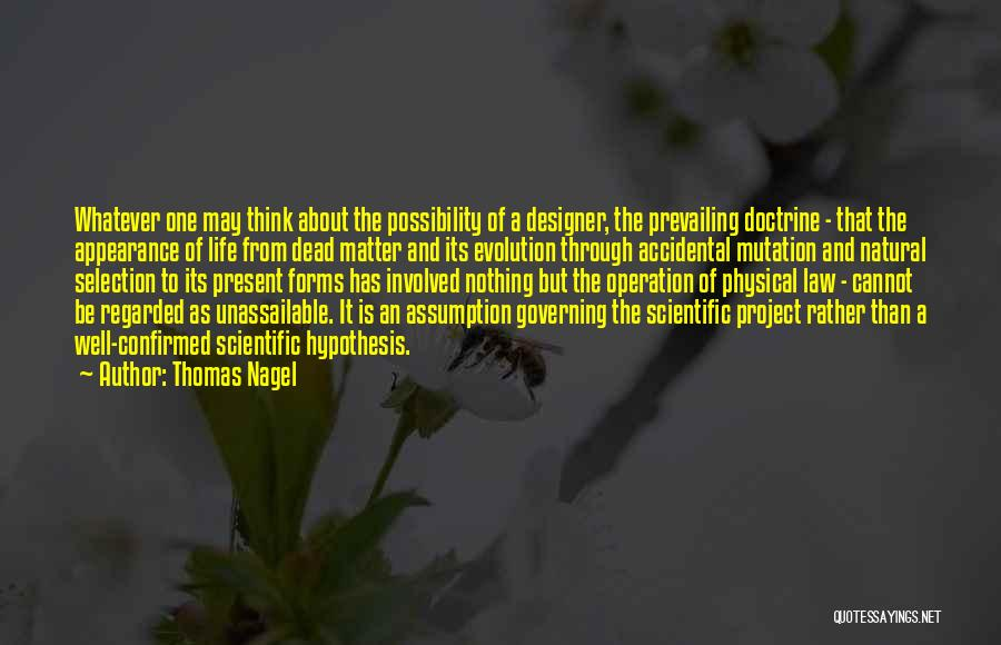 Whatever It May Be Quotes By Thomas Nagel