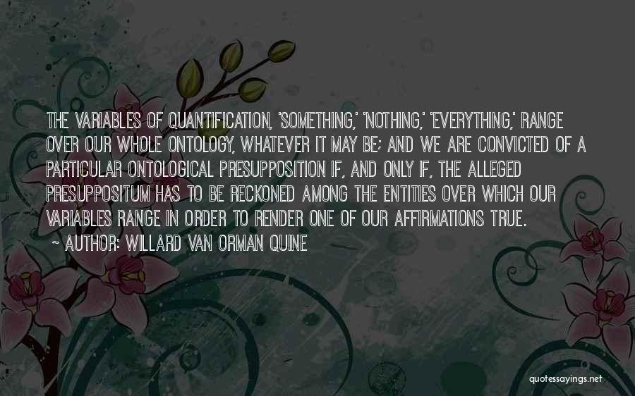 Whatever It May Be Quotes By Willard Van Orman Quine