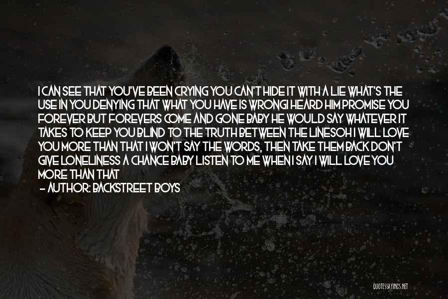 Whatever It Takes Love Quotes By Backstreet Boys