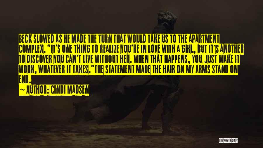 Whatever It Takes Love Quotes By Cindi Madsen