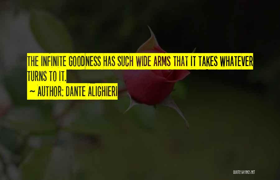 Whatever It Takes Love Quotes By Dante Alighieri