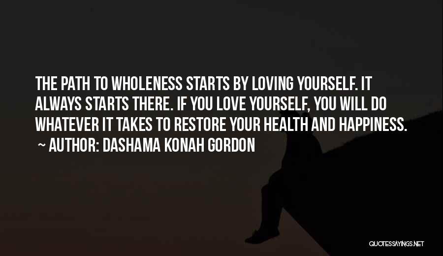 Whatever It Takes Love Quotes By Dashama Konah Gordon