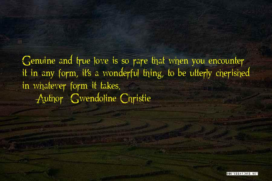 Whatever It Takes Love Quotes By Gwendoline Christie