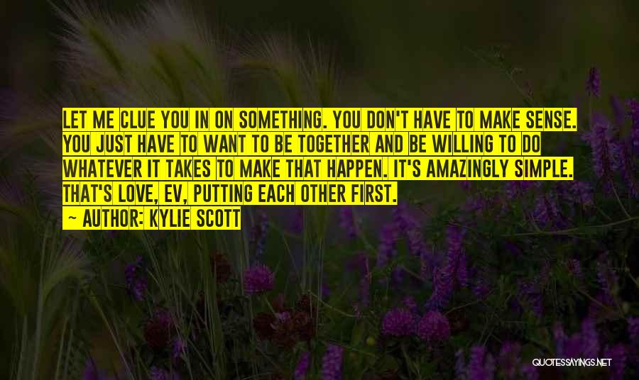 Whatever It Takes Love Quotes By Kylie Scott