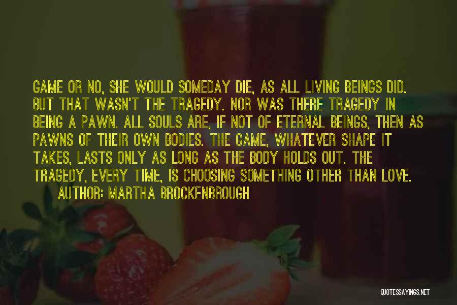Whatever It Takes Love Quotes By Martha Brockenbrough