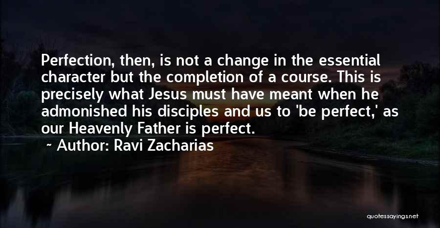 Whatever's Meant To Be Will Be Quotes By Ravi Zacharias