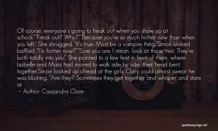 What's In Front Of You Quotes By Cassandra Clare