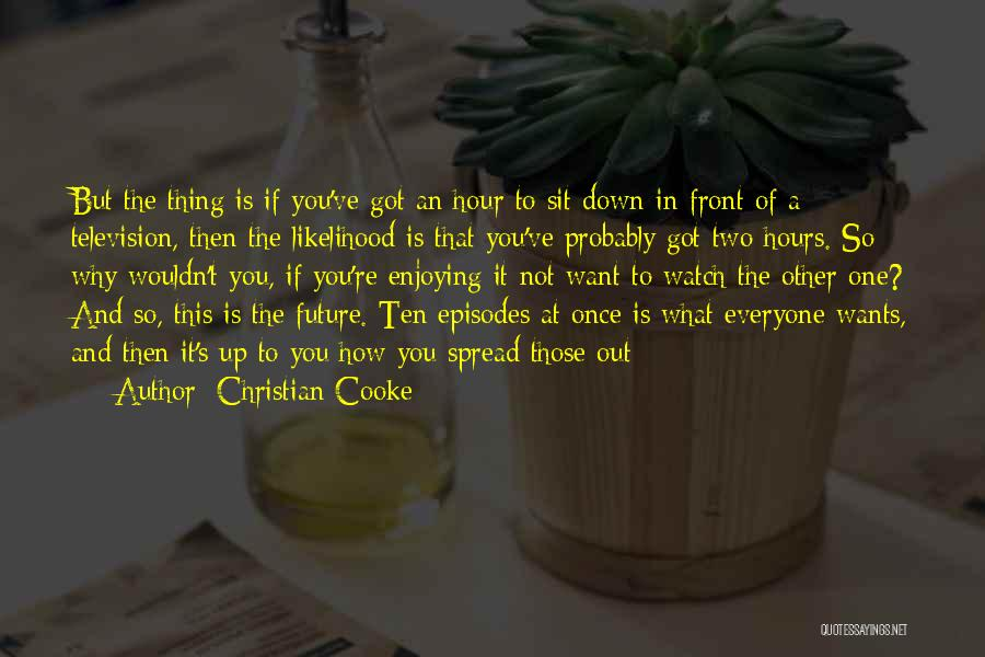 What's In Front Of You Quotes By Christian Cooke