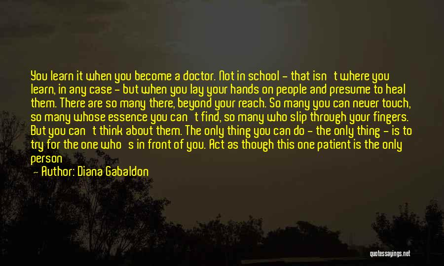 What's In Front Of You Quotes By Diana Gabaldon