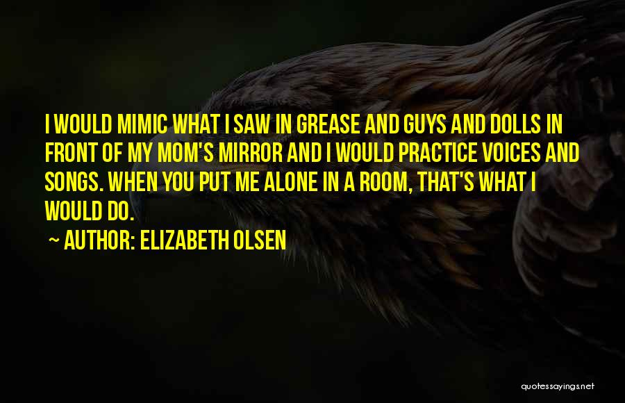 What's In Front Of You Quotes By Elizabeth Olsen