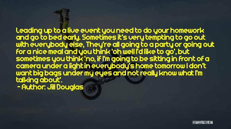 What's In Front Of You Quotes By Jill Douglas