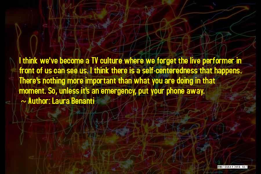 What's In Front Of You Quotes By Laura Benanti