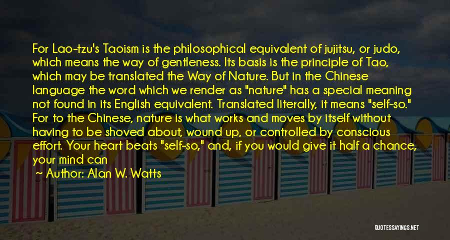 What's In The Heart Quotes By Alan W. Watts