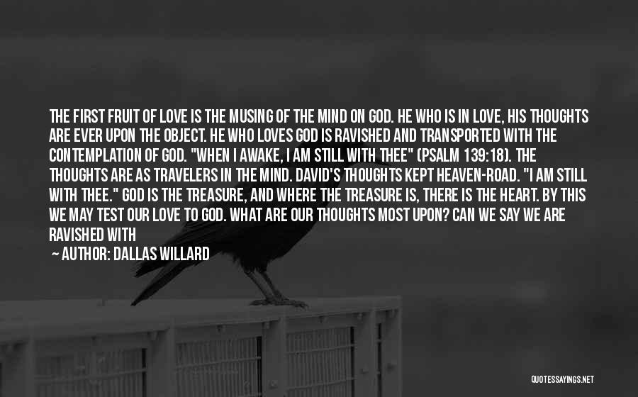 What's In The Heart Quotes By Dallas Willard