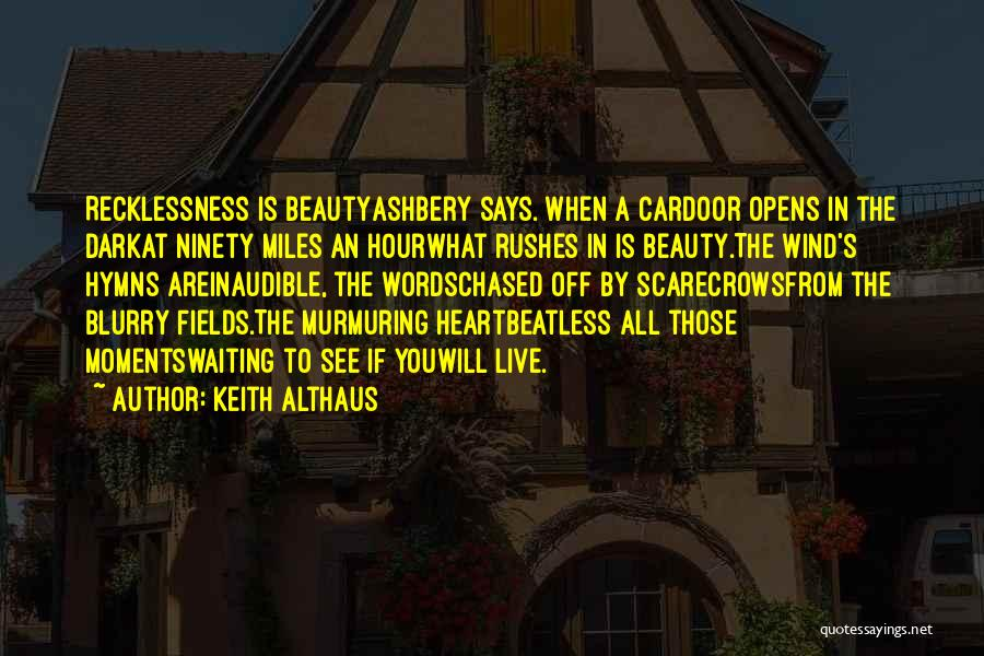What's In The Heart Quotes By Keith Althaus