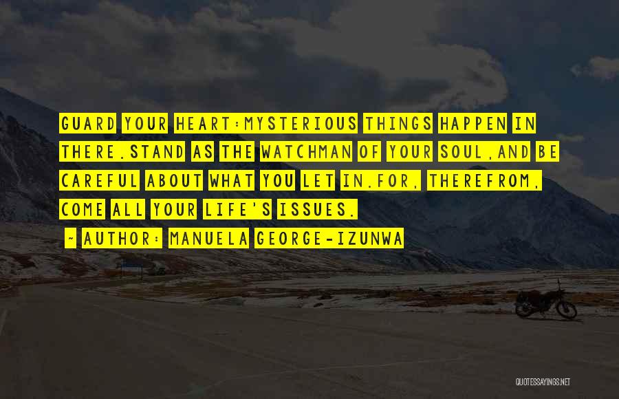 What's In The Heart Quotes By Manuela George-Izunwa