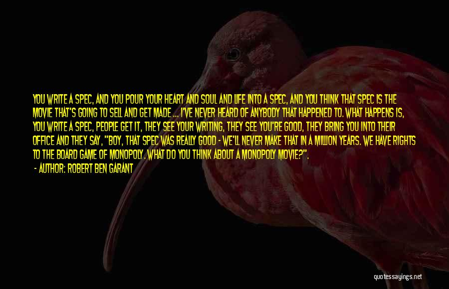 What's In The Heart Quotes By Robert Ben Garant