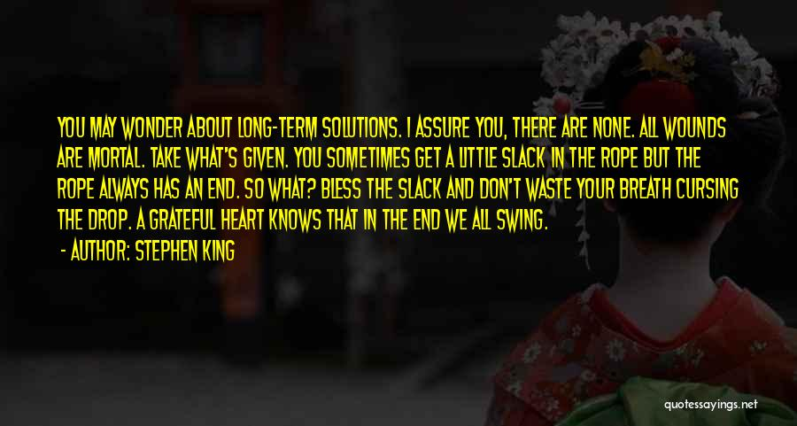 What's In The Heart Quotes By Stephen King