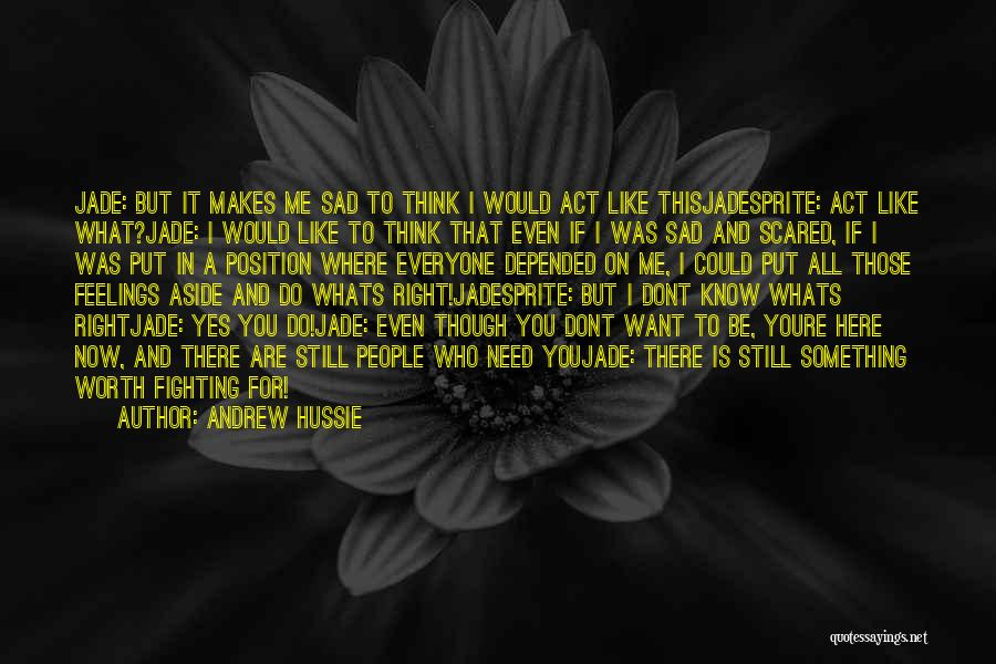 Whats Right Quotes By Andrew Hussie